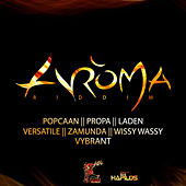 Play & Download Aroma Riddim by Various Artists | Napster