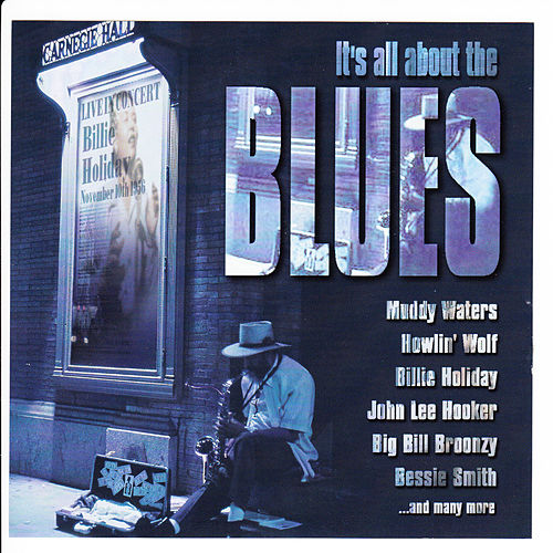 It's All About the Blues by Various Artists