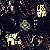 Constant Energy Struggles by Ces Cru