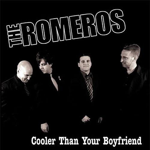 Play & Download Cooler Than Your Boyfriend - EP by Los Romeros | Napster