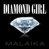 Play & Download Diamond Girl by Malaika | Napster