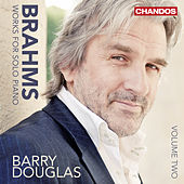 Play & Download Brahms: Works for Solo Piano, Vol. 2 by Barry Douglas | Napster