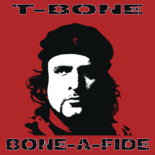 Play & Download Bone-A-Fide by T-Bone | Napster