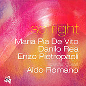 Play & Download So Right by Danilo Rea | Napster