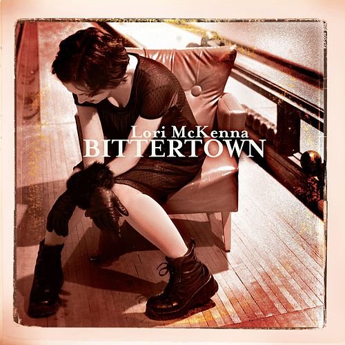 Bittertown by Lori McKenna