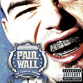 Play & Download The Peoples Champ by Paul Wall | Napster