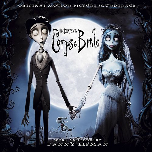 Play & Download Tim Burton's Corpse Bride Original Motion Picture Soundtrack by Danny Elfman | Napster
