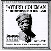 Jaybird Coleman and Birmingham Jug Band (1927-1930) by Jaybird Coleman