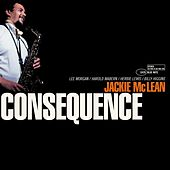 Play & Download Consequence by Jackie McLean | Napster