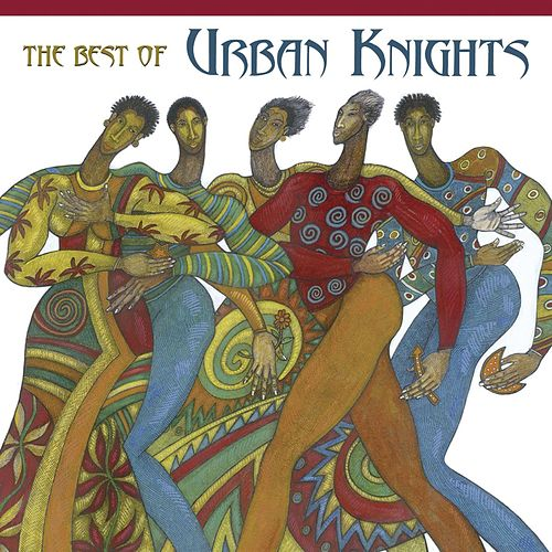 Play & Download The Best Of Urban Knights by Urban Knights | Napster