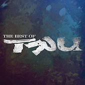 Play & Download Best Of, The by Tru | Napster
