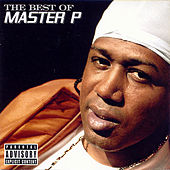 The Best Of Master P by Master P