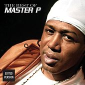 Play & Download The Best Of Master P by Master P | Napster