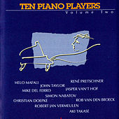 Play & Download Ten Piano Players, Vol. Two by Various Artists | Napster