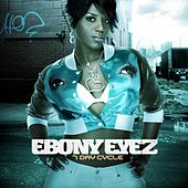 Play & Download 7 Day Cycle by Ebony Eyez | Napster