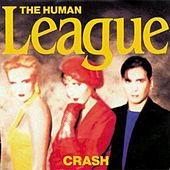 Play & Download Crash by The Human League | Napster