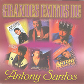 Play & Download Grandes Exitos by Antony Santos | Napster