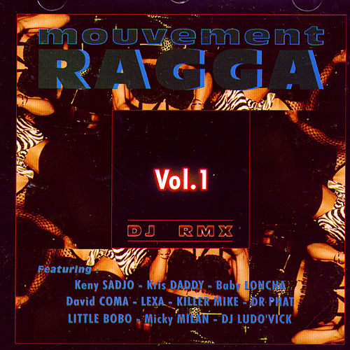 Play & Download Mouvement Ragga Vol. 1 by Various Artists | Napster