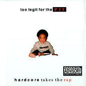 Play & Download Too Legit For The Pit by Various Artists | Napster