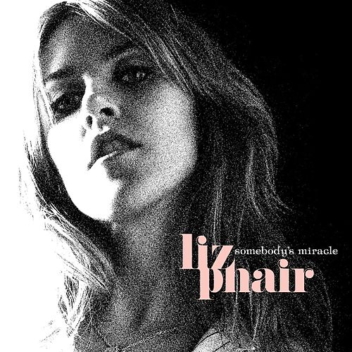 Play & Download Somebody's Miracle by Liz Phair | Napster