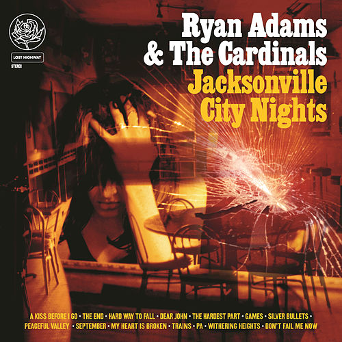 Play & Download Jacksonville City Nights by Ryan Adams | Napster