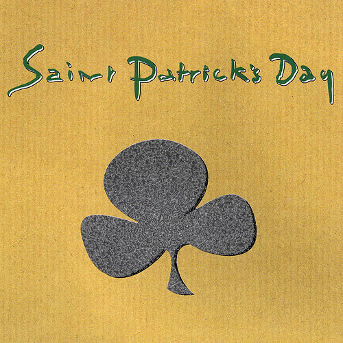 Saint Patrick's Day by Various Artists