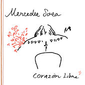 Play & Download Corazon Libre by Mercedes Sosa | Napster