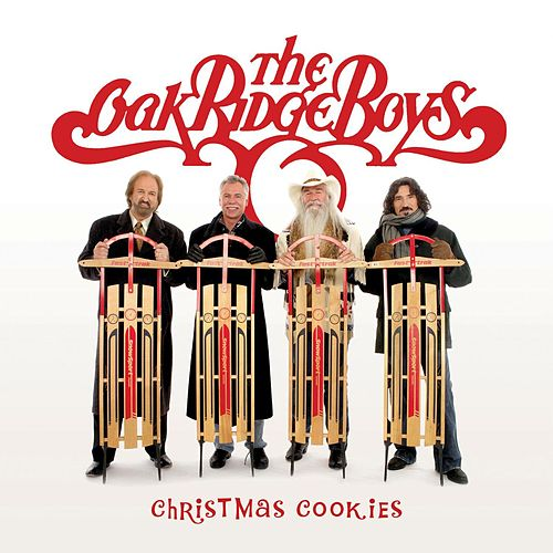Play & Download Christmas Cookies by The Oak Ridge Boys | Napster