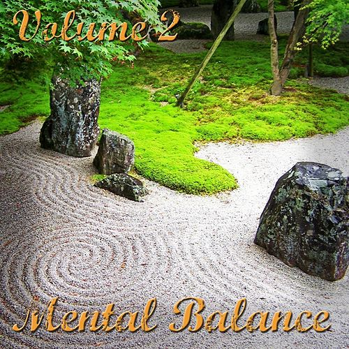 Play & Download Mental Balance, Vol. 2 (Dance - Lounge - Chillout) by Various Artists | Napster