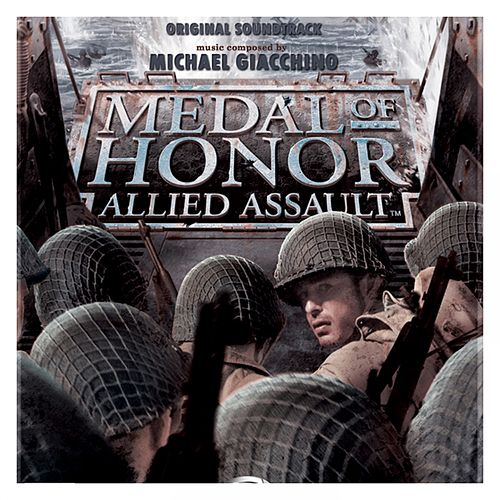 Medal Of Honor: Allied Assault by Michael Giacchino