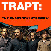 Play & Download Trapt: The Rhapsody Interview by Trapt | Napster
