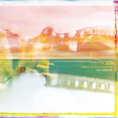Lost Horizon by Friends of Dean Martinez