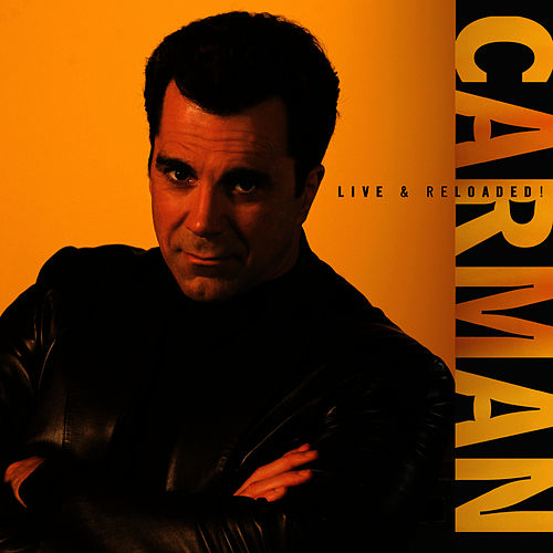Play & Download Carman: Live & Reloaded by Carman | Napster