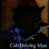 Cab Driving Man by Piano Red