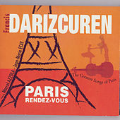 Play & Download Paris Rendez-Vous by Francis Darizcuren | Napster
