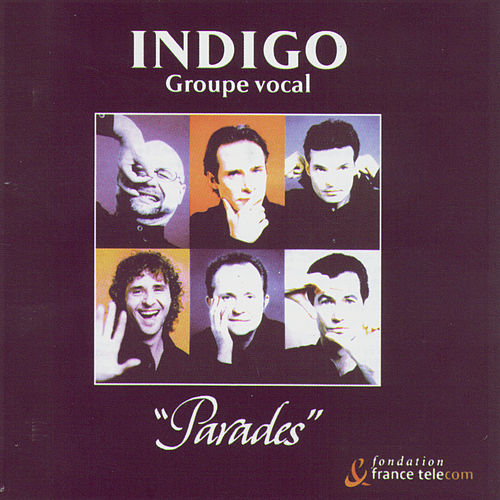 Play & Download Parades by Indigo (A Capella) | Napster