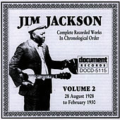 Jim Jackson Vol. 2 (1928-1930) by Jim Jackson