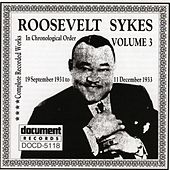 Play & Download Roosevelt Sykes Vol. 3 (1931-1933) by Roosevelt Sykes | Napster