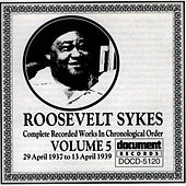 Play & Download Roosevelt Sykes Vol. 5 (1937-1939) by Roosevelt Sykes | Napster