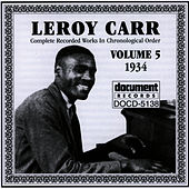 Leroy Carr Vol. 5 (1934) by Leroy Carr