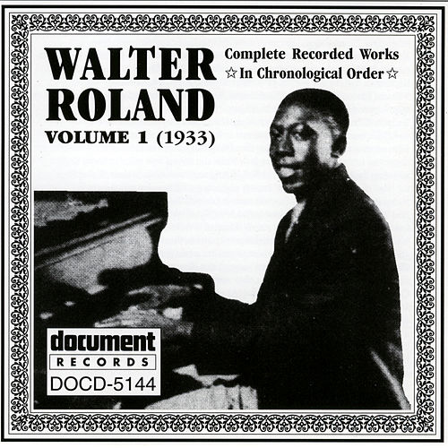 Play & Download Walter Roland Vol. 1 (1933) by Walter Roland | Napster