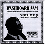 Washboard Sam Vol. 5 1940-1941 by Washboard Sam