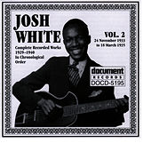 Josh White Vol. 2 1933-1935 by Josh White