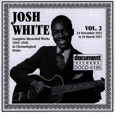 Play & Download Josh White Vol. 2 1933-1935 by Josh White | Napster