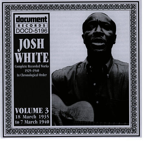 Play & Download Josh White Vol. 3 1935-1940 by Josh White | Napster