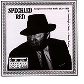 Speckled Red 1929-1938 by Speckled Red