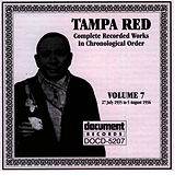 Play & Download Tampa Red Vol. 7 1935-1936 by Tampa Red | Napster