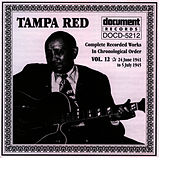 Play & Download Tampa Red Vol. 12 1941-1945 by Tampa Red | Napster