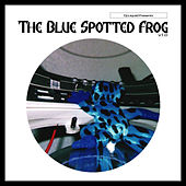 The Blue Spotted Frog by DJ Liquid