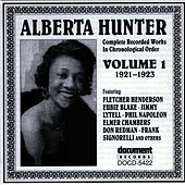 Play & Download Alberta Hunter Vol. 1 (1921-1923) by Alberta Hunter | Napster